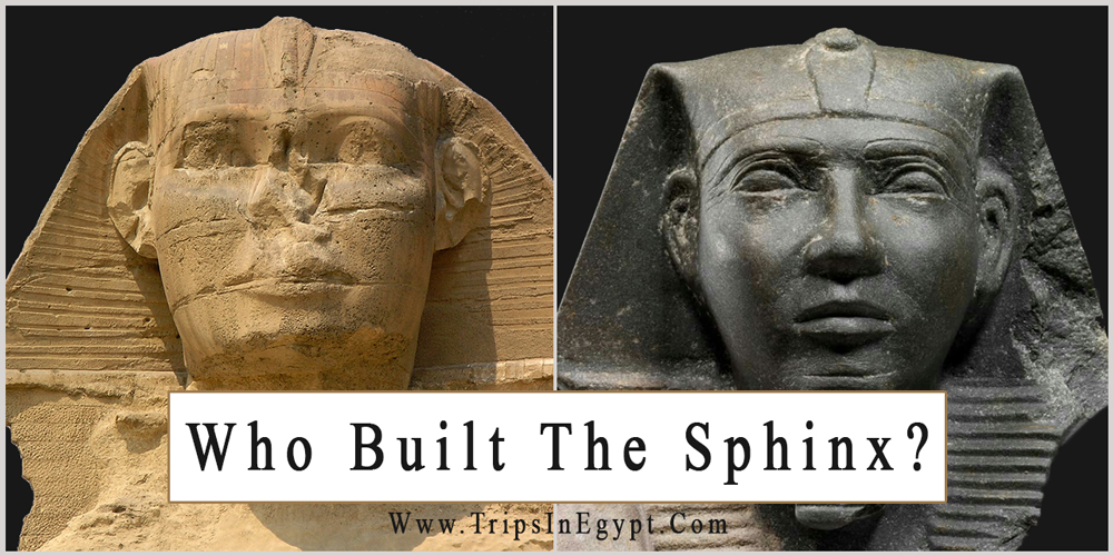 Who Built The Sphinx - Trips in Egypt